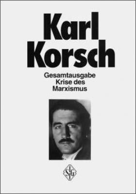 Korsch, Karl - Krise des Marxismus (Gesamtausgabe  - Band 5)