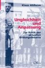 Ahlheim, Klaus: Ungleichheit und Anpassung - Zur Kritik der aktuellen Bildungsdebatte