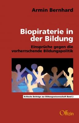 Bernhard, Armin: Biopiraterie in der Bildung