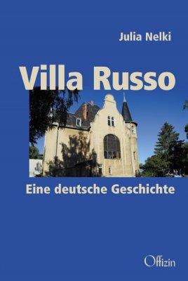 Julia Nelki, Villa Russo. Eine deutsche Geschichte